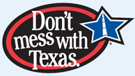 Dont mess with Texas
