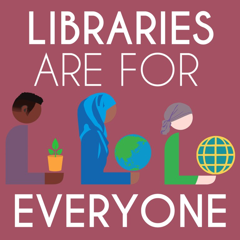 libraries are for everyone.jpg